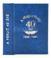 Tóth Pál (szerk.): A magyar perlit 30 éve.1959-1989. Budapest, 1989, Új Barázda Mgtsz. Műbőr kötésben