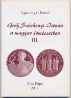 Egervölgyi Dezső: Gróf Széchenyi István a magyar érmészetben III.kötet. Zirc-Pápa, 2000.