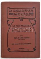 Prof. Dr. Med. Dennig: Az anyagcsere egészségtana ép és kóros állapotban. Bp.,1906-é.n., Légrády. 110+2p, kiadói egészvászon-kötés.