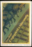 Lőwy Dániel: A téglagyártól a tehervonatig. Kolozsvár zsidó lakosságának története. Kolozsvár, 1998, Erdélyi Szépmíves Céh. Kiadói papírkötés, jó állapotban.