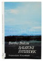 Bertha Bulcsu: Balatoni évtizedek. Bp., 1984, Szépirodalmi. Harmadik kiadás. Fekete-fehér fotókkal illusztrált. Kiadói egészvászon-kötés, kiadói papír védőborítóban, volt könyvtári példány.