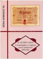 H. Szabó Lajos: A Szabadságharc és emigráció pénzei, kitüntetései 1848-1866 Pápa, FLOPPY 2000 Kft., 2008. Jó állapotban.
