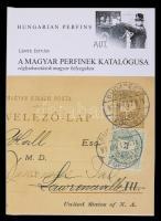 Lente István: A magyar perfinek katalógusa (céglyukasztások magyar bélyegeken) (Budapest, 2007) / Hungarian perfins catalogue