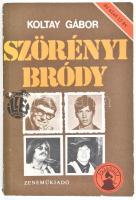 Koltay Gábor: Szörényi, Bródy. Az első 15 év. Bp., 1980, Zeneműkiadó. Kiadói papírkötés, kissé kopott borítóval.