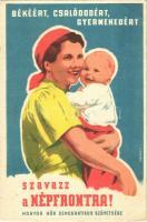 Szavazz a Népfrontra! Magyar Nők Demokratikus Szövetsége / Hungarian communist propaganda s: Tedesco A. (fa)
