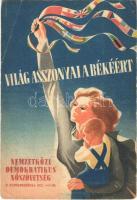 1949 Világ asszonyai a békéért! Nemzetközi Demokratikus Nőszövetség II. Kongresszusa / Advertisement card for the 2nd Congress of the Womens International Democratic Federation, propaganda (EB)