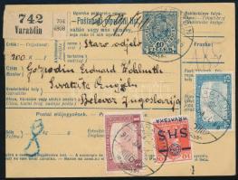1919 Értékcsomag szállítólevél 1,85K bérmentesítéssel közte SHS felülnyomású Károly 10f VARAZDIN - BELOVAR Bodor vizsgálójellel