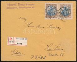 1922 Ajánlott levél Koronás Madonna 2 x 50K bérmentesítéssel Chilébe küldve, ritka desztináció / Registered cover with 2 x Mi 322 franking to Chile