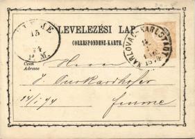 1874 Díjjegyes levelezőlap KARLSTADT VEC-FIUME P.M.
