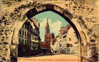 Strasbourg Golden street and Cathedral, the entrance of the hospital, Strasbourg Arany utca és katedrális, kórház bejárat