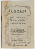 cca 1910 Tájékoztató az állami polgári iskolai tanítóképző intézetből (Pedagogium). Bp., é. n. Stark Ferencz 24p.