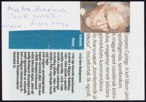 2011 Szepesi György (1922-) magyar rádiós sportkommentátor, az Aranycsapat tizenkettedik játékosának aláírása fotón, újságkivágásokkal