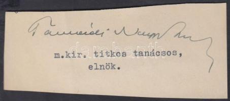 Tasnádi Nagy András (1882-1956) politikus, igazságügyi-miniszter az Imrédy- és a második Teleki-kormányban, aláírás kivágáson