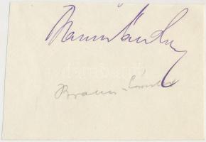 Braun Sándor (1866-1920) magyar újságíró. Nagy érdemeket szerzett a modern magyar újságírás fejlődése körül, a riport új formái az ő szerkesztőségében bontakoztak ki. Aláírás kivágáson.