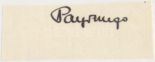 Payr Hugó (1888-1976) birkózó, újságíró, legitimista politikus. Aláírás kivágáson.