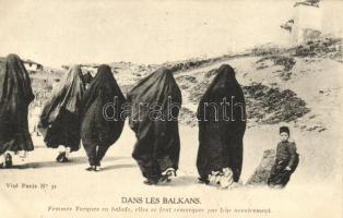 Balkán, török nők, Turkish women, in the Balkans