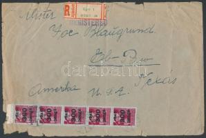 1945 (5.díjszabás) Ajánlott levél El-Paso/USA-ba Kisegítő (III) 5x300P/30F bérmentesítéssel / Registered cover to El-Paso (erősen sérült boríték / tear on the cover)