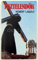Róbert László: Tisztelendők. Budapest, 1989, Kossuth. Illusztrált kiadói papír kötésben. Szerző által dedikált példány.