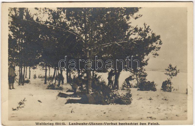 Landwehr-Ulanen-Vorhut beobachtet den Feind / Military WWI, WWI Katonák, az ellenség figyelése