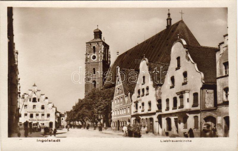 Ingolstadt, Liebfrauenkirche, Bankhaus Heinrich Eckert / Church of Our Lady, bank, diesel-oils-fats-petroleum shop