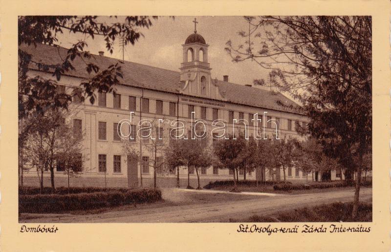 Dombóvár Ursuline Sisters' convent and boarding school Dombóvár Szent Orsolya rendi zárda és internátus