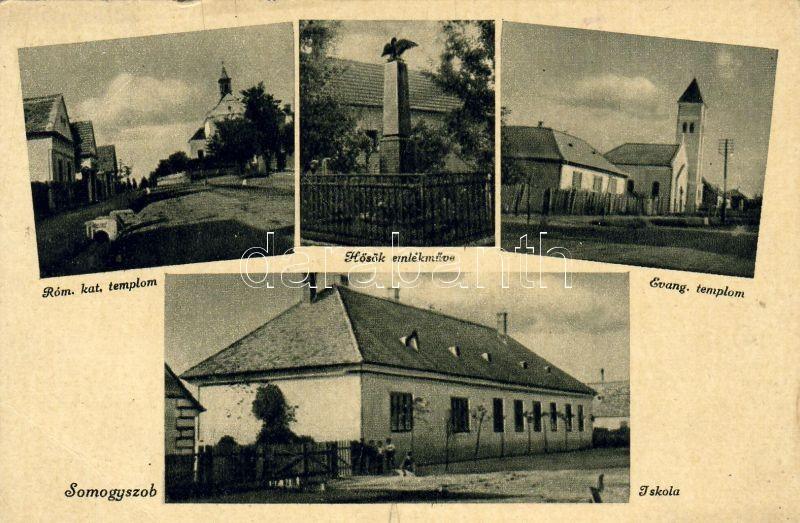 Somogyszob, Római katolikus templom, Hősi emlékmű, Evangélikus templom, iskola