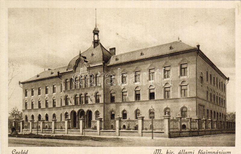 Cegléd, M. kir. állami főgimnázium