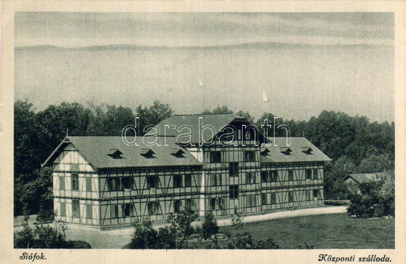 Siófok, Központi szálloda