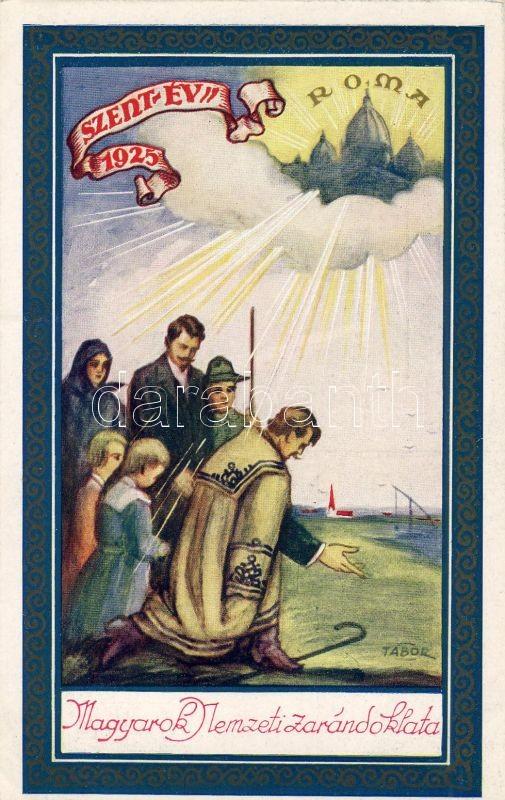 1925 Szentév, Magyarok Nemzeti zarándoklata, folklór, hátoldalon nyeremény utazás Rómába s: Tábor