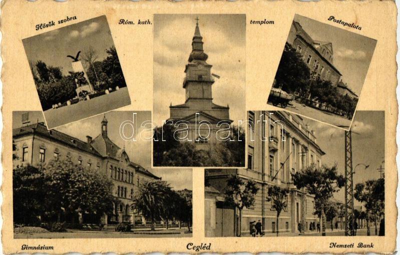 Cegléd, gimnázium, Nemzeti Bank, Postapalota, Hősök szobra