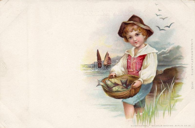 Fisherboy, Wilhelm Boehme Kinderpostkarte No. 13.  litho, Halászfiú, Wilhelm Boehme Kinderpostkarte No. 13. litho