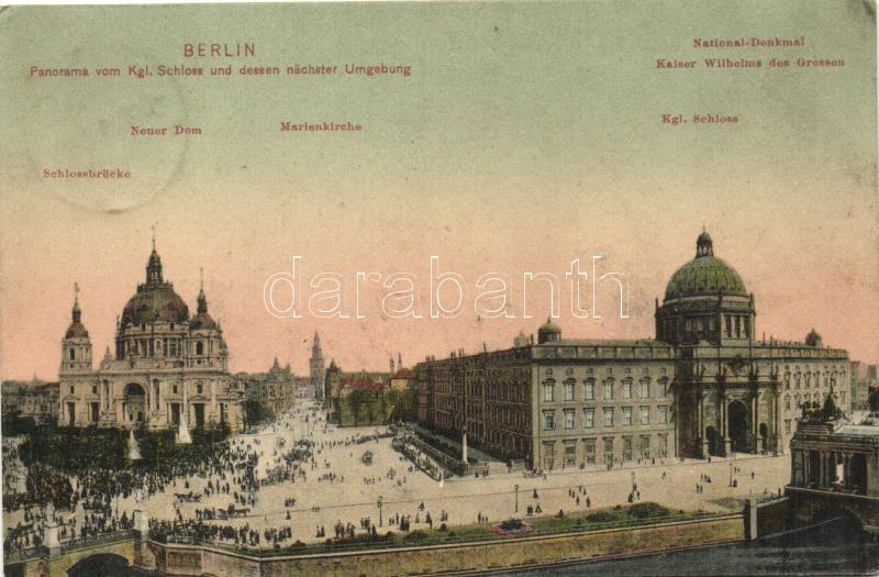 Berlin, Kgl. Schloss, National Denkmal, Kaiser Wilhelms des Grossen, Marienkirche, Schlossbrücke, Neuer Dom / castle, statue, church, bridge