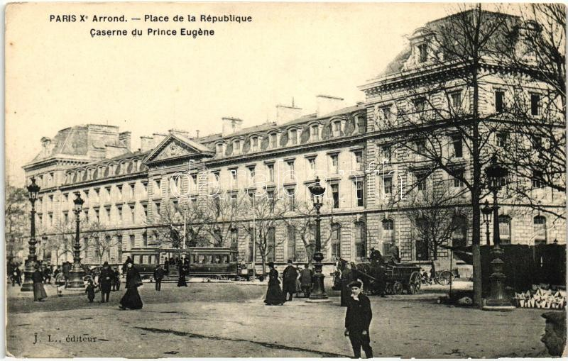 Paris, Republic square, prince Eugene military barracks, tram