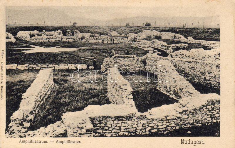 Budapest II. Aquincumi katonai amfiteátrum, Divald Károly