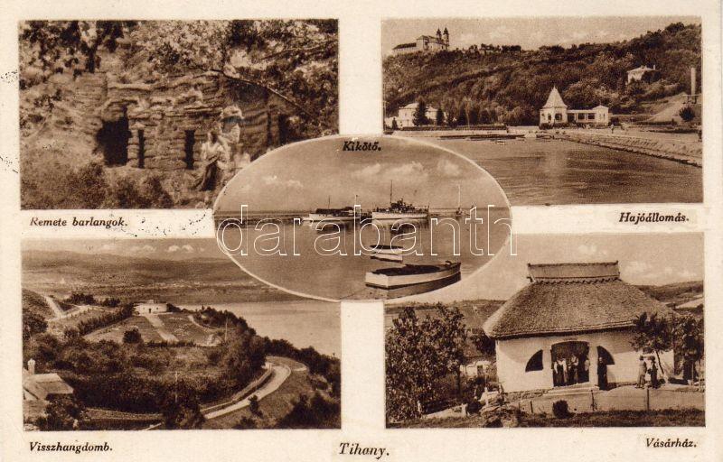 Tihany, Remete barlangok, Visszhangdomb, Vásárház, Hajóállomás