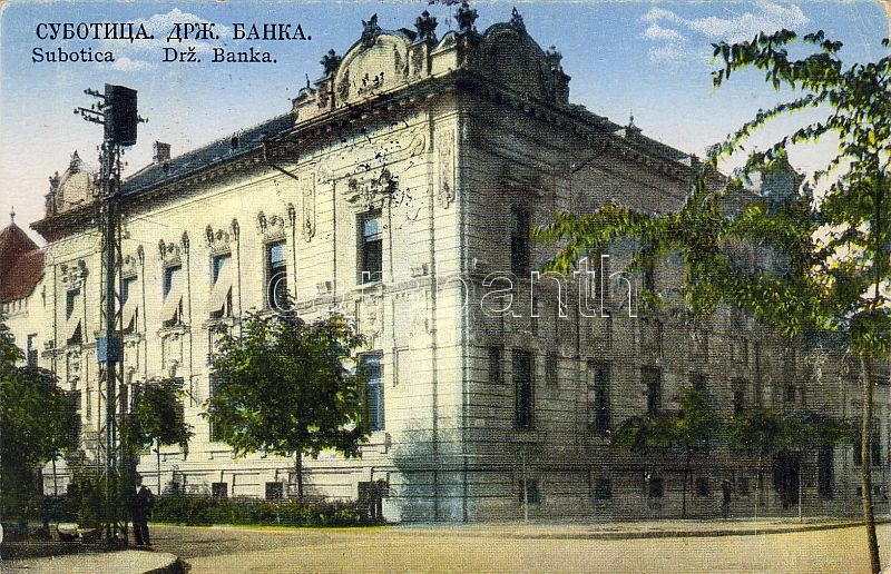 Subotica, Drz. Banka / national bank 'vissza' So. Stpl, Szabadka, Nemzeti bank 'vissza' So. Stpl