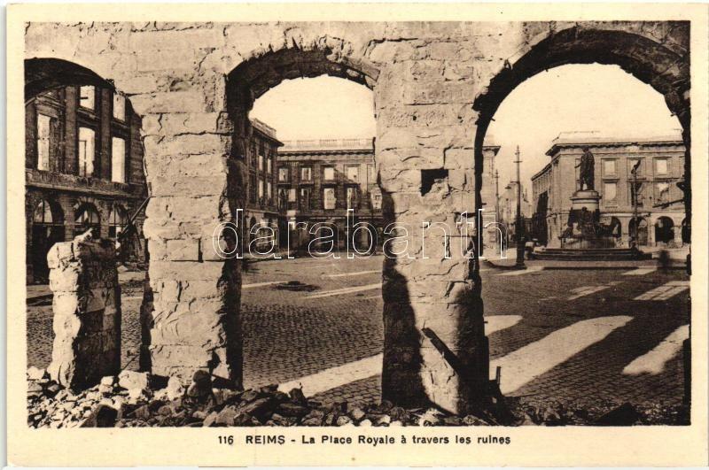 Reims, the Royal square among the ruins, World War I., Reims, a Royale tér a romok között, I. világháború