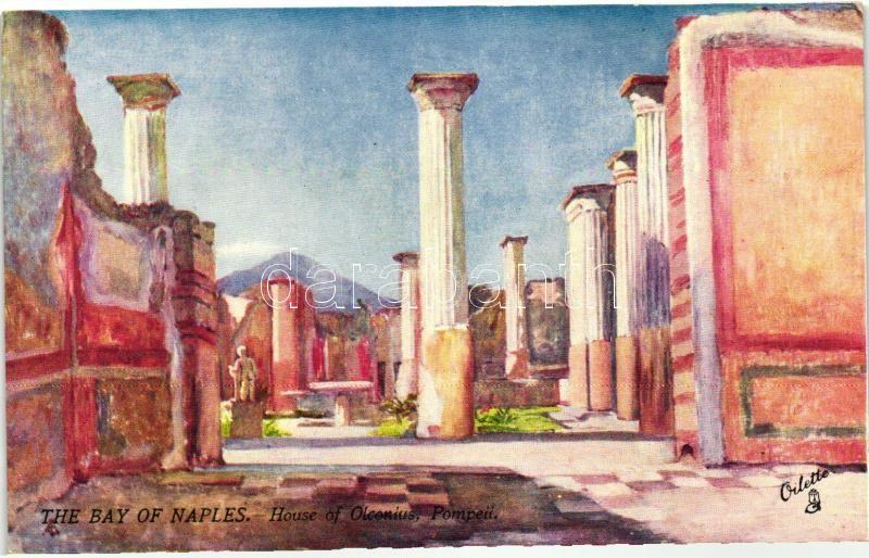Naples, Napoli; Bay, House of Olconius in Pompeii,  Raphael Tuck & Sons Oilette 7373.