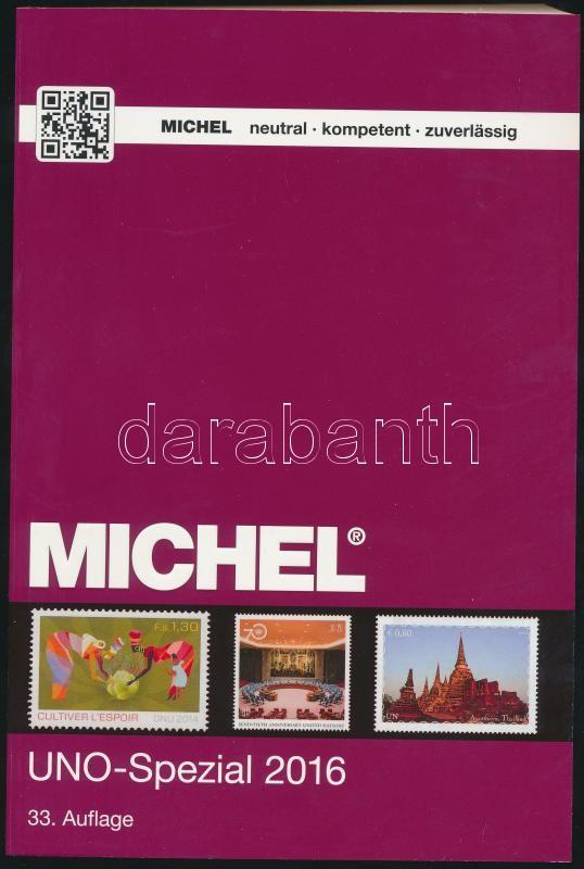 Michel UN-Special catalogue 2016, Michel/ENSZ Speciál katalógus 2016, Michel Uno-Spezial-Katalog 2016