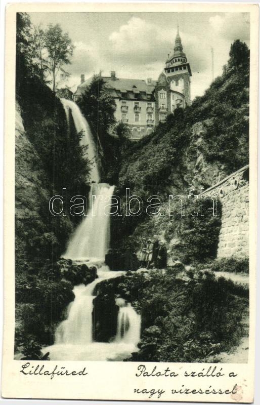Lillafüred, Palota szálló, Nagy vízesés