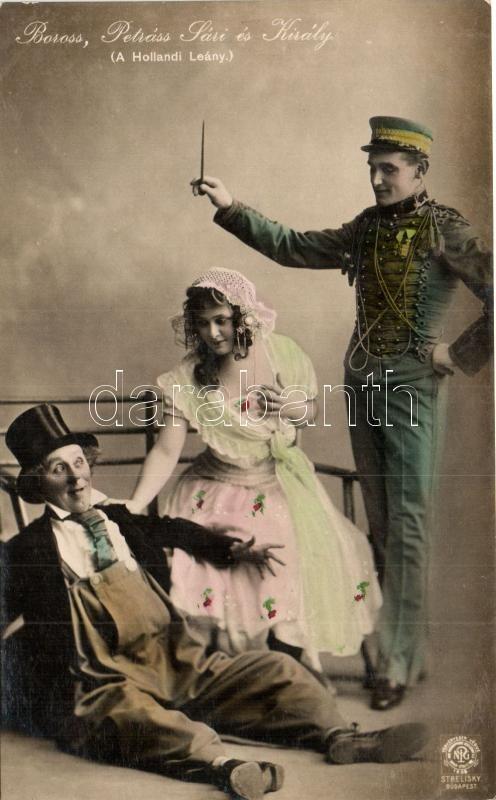 Boross, Petráss Sári és Király; A Hollandi Leány
