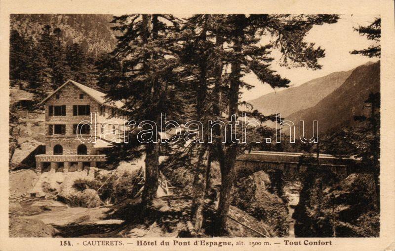 Cauterets, Hotel du Pont d'Espagne, Tout Confort