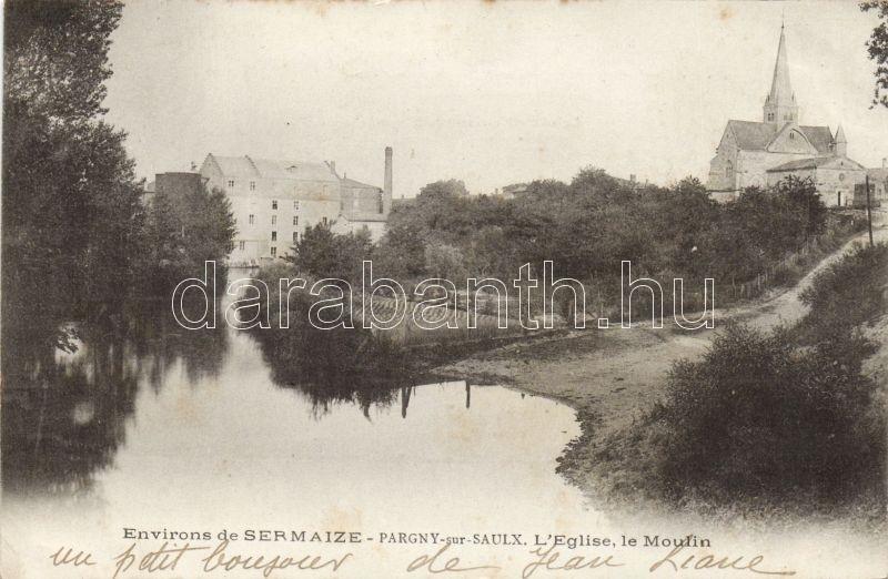 Pargny-sur-Saulx, L'Eglise, le Moulin / church, mill