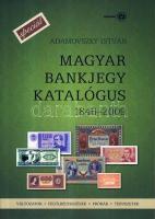 Adamovszky István: Magyar bankjegy katalógus SPECIÁL 1846-2009- változatok, felülbélyegzések, próbák, tervezetek