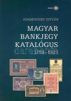 Adamovszky István: Magyar bankjegy katalógus 1759-1925