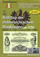 Kodnar/Künster: Osztrák papírpénz katalógus 1759-től Kodnar/Künster: Katalog der österreichischen Banknoten ab 1759 Kodnar/Künster: Austrian Papermoney after 1759