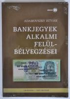 Adamovszky István: Bankjegyek alkalmi felülbélyegzései