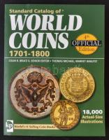 Világ pénzérméi katalógus 1701-1800 - Standard Catalog of WORLD COINS 1701-1800 (4. kiadás) Krause - Standard Catalog of World Coins 1701-1800 4th Edition