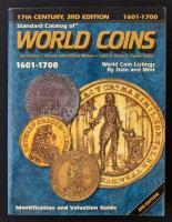 Világ pénzérméi katalógus 1601-1700 - Standard Catalog of WORLD COINS 1601-1700 (3. kiadás) Krause - Standard Catalog of World Coins 1601-1700 3th Edition