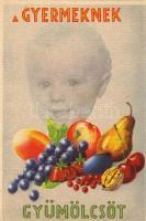 Fruits for the kids propaganda, Vitamin C table on the backside pinx. Garamvölgyi K., Gyermekeknek gyümölcsöt propaganda, hátoldalon C vitamin táblázat pinx. Garamvölgyi K.